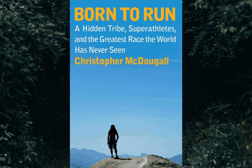 Anmeldelse af bestselleren born to run af Christopher McDougall kaldet født til løb på dansk.